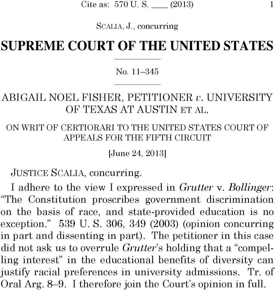 Bollinger: The Constitution proscribes government discrimination on the basis of race, and state-provided education is no exception. 539 U. S.