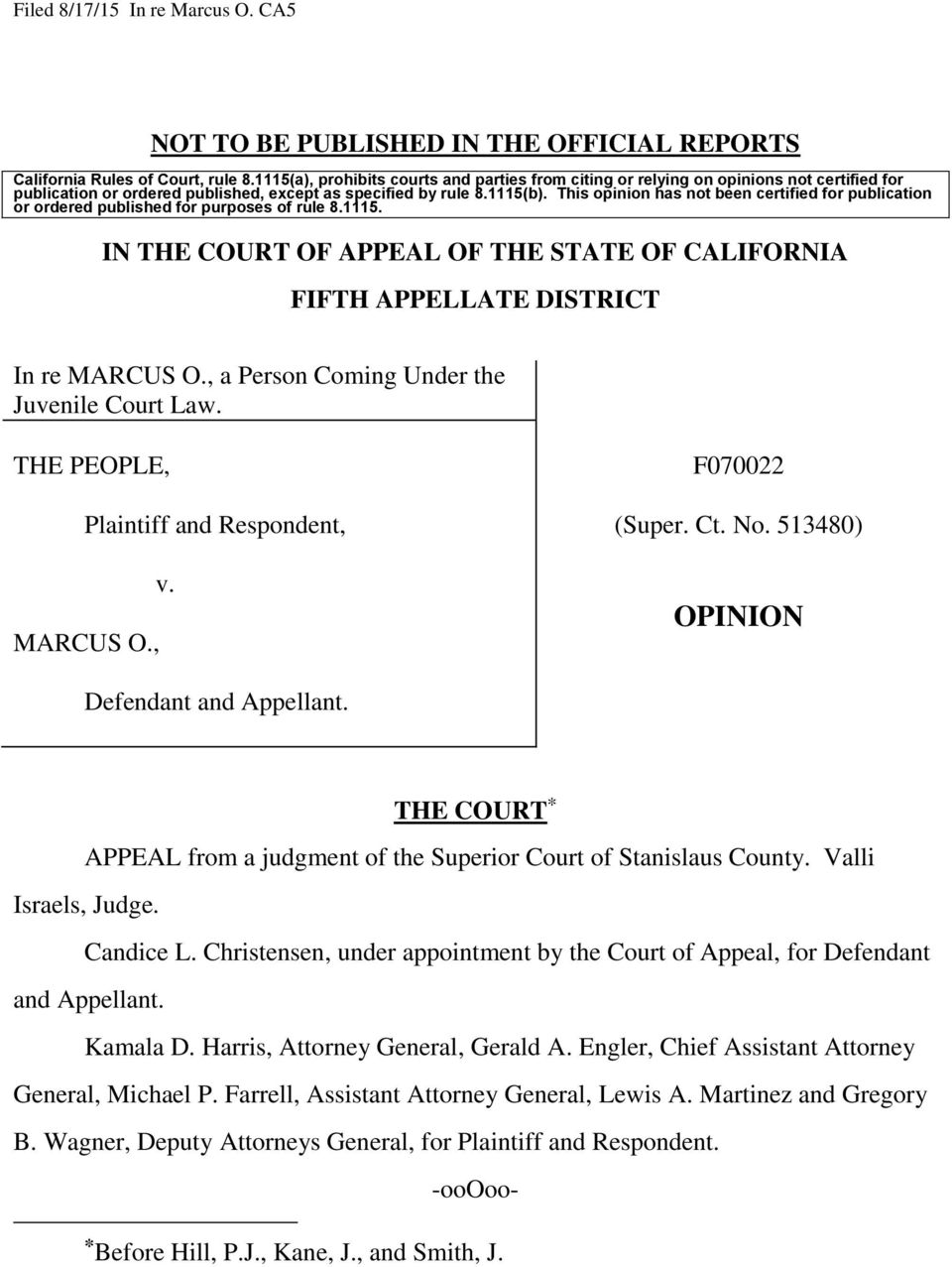 This opinion has not been certified for publication or ordered published for purposes of rule 8.1115. IN THE COURT OF APPEAL OF THE STATE OF CALIFORNIA FIFTH APPELLATE DISTRICT In re MARCUS O.