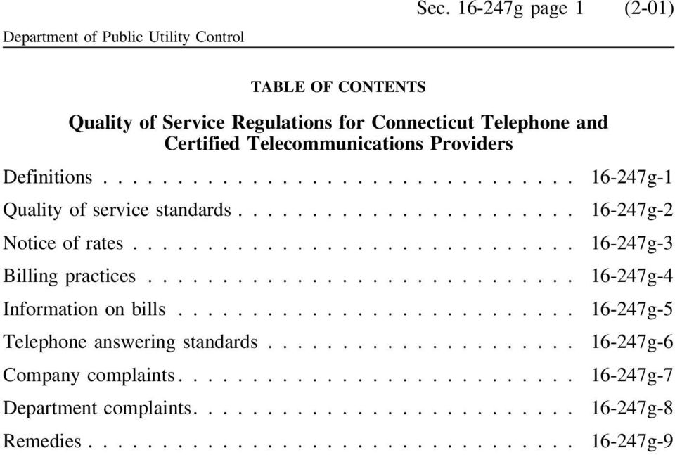Telecommunications Providers Definitions... 16-247g-1 Quality of service standards... 16-247g-2 Notice of rates.