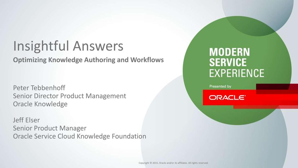 Jeff Elser Senior Product Manager Oracle Service Cloud Knowledge