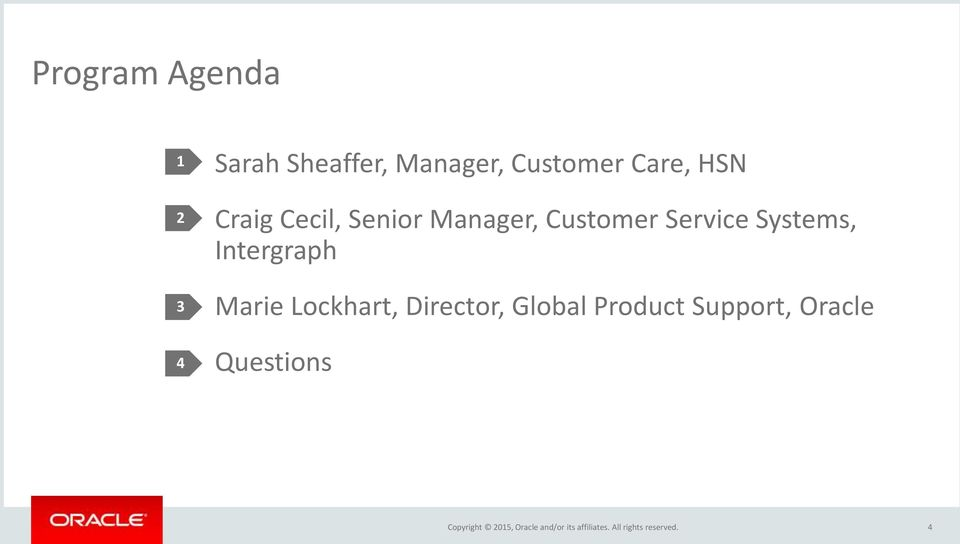 Marie Lockhart, Director, Global Product Support, Oracle Questions