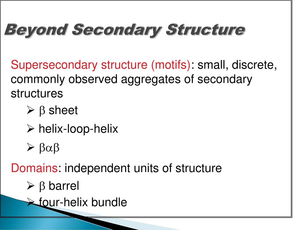 secondary structures b sheet helix-loop-helix bab