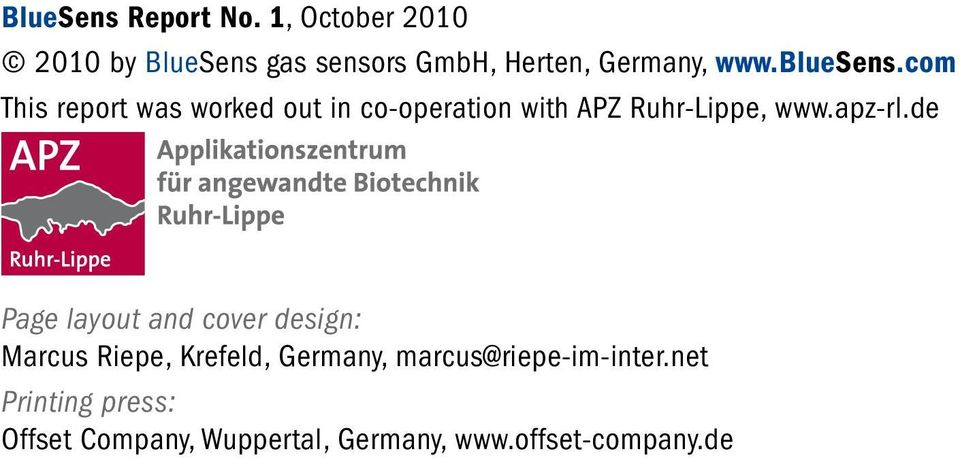 com This report was worked out in co-operation with APZ Ruhr-Lippe, www.apz-rl.