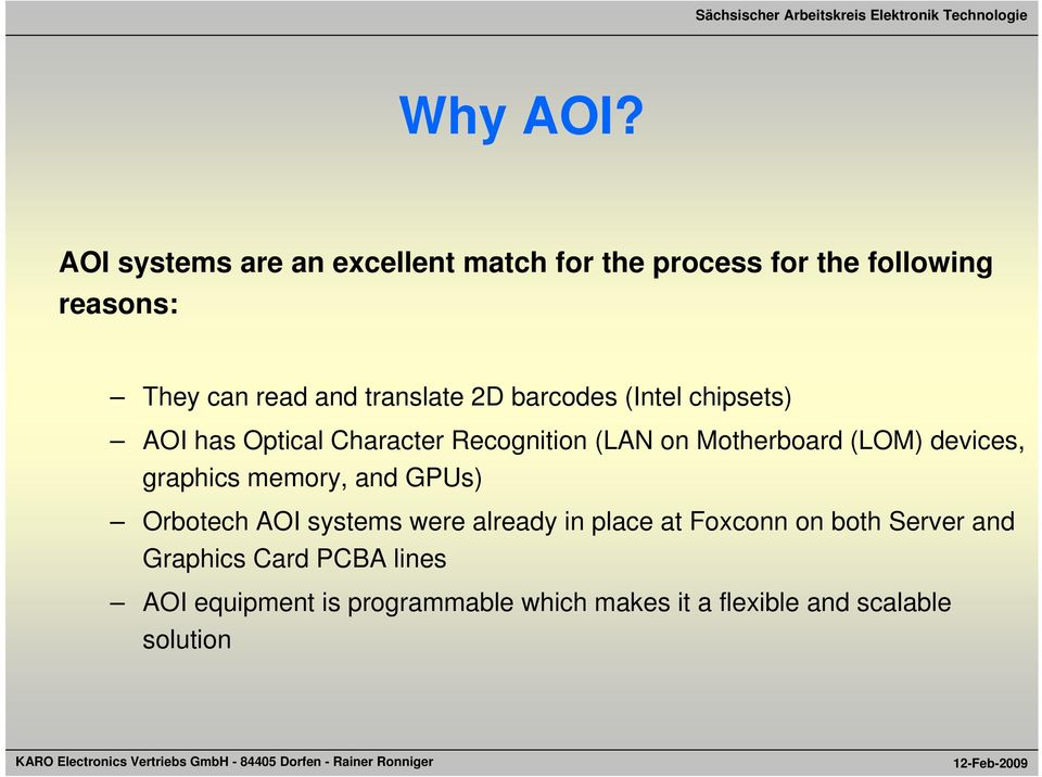 translate 2D barcodes (Intel chipsets) AOI has Optical Character Recognition (LAN on Motherboard (LOM)