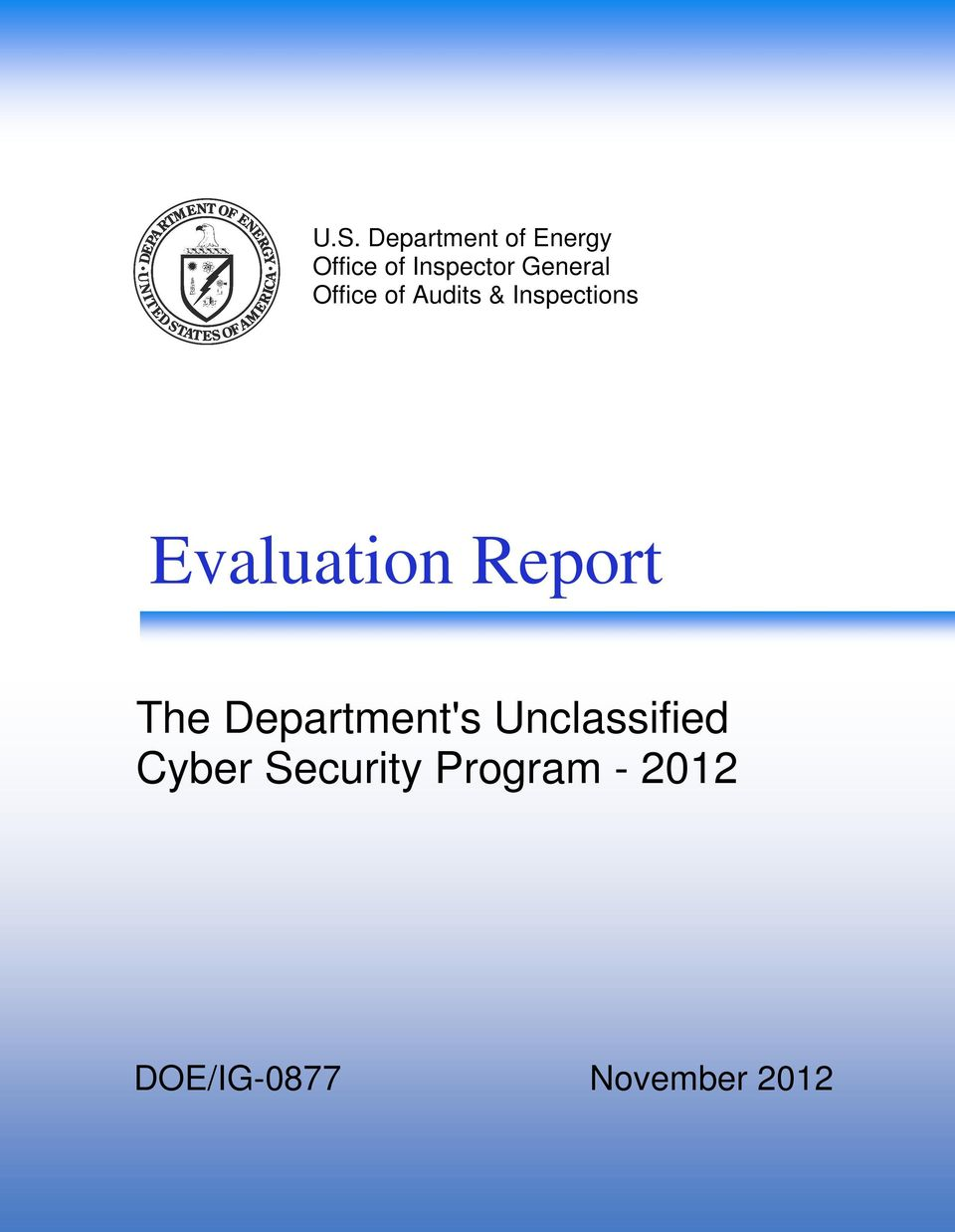Evaluation Report The Department's