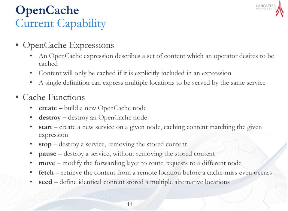 new service on a given node, caching content matching the given expression stop destroy a service, removing the stored content pause destroy a service, without removing the stored content move modify
