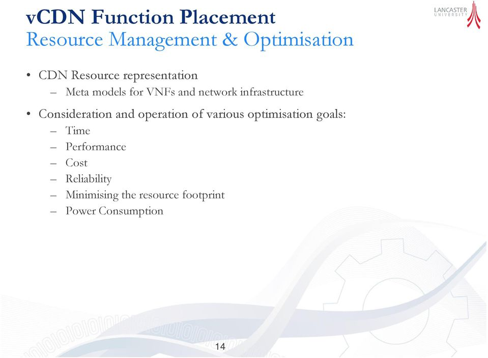 infrastructure Consideration and operation of various optimisation
