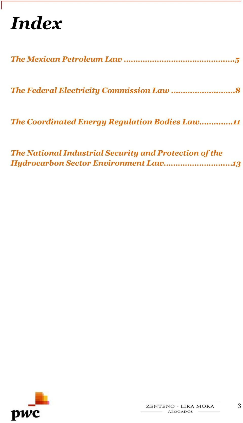 ..8 The Coordinated Energy Regulation Bodies Law.