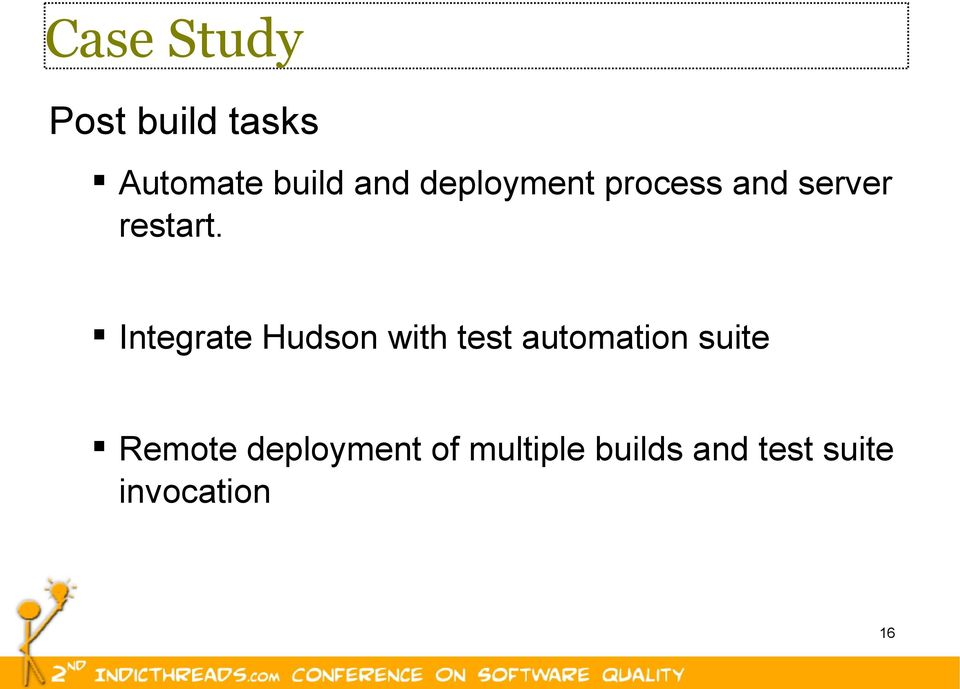 Integrate Hudson with test automation suite