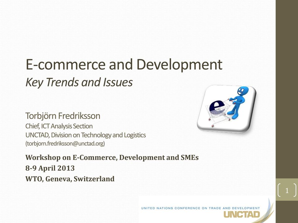 Technology and Logistics (torbjorn.fredriksson@unctad.