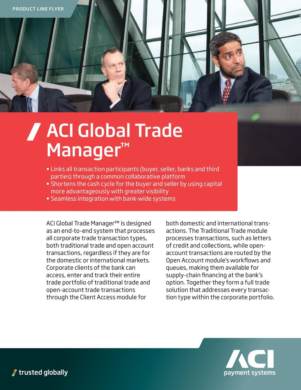 corporate trade transaction types, both traditional trade and open account transactions, regardless if they are for the domestic or international markets.