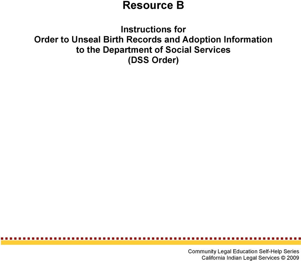 the Department of Social Services (DSS Order Community Legal