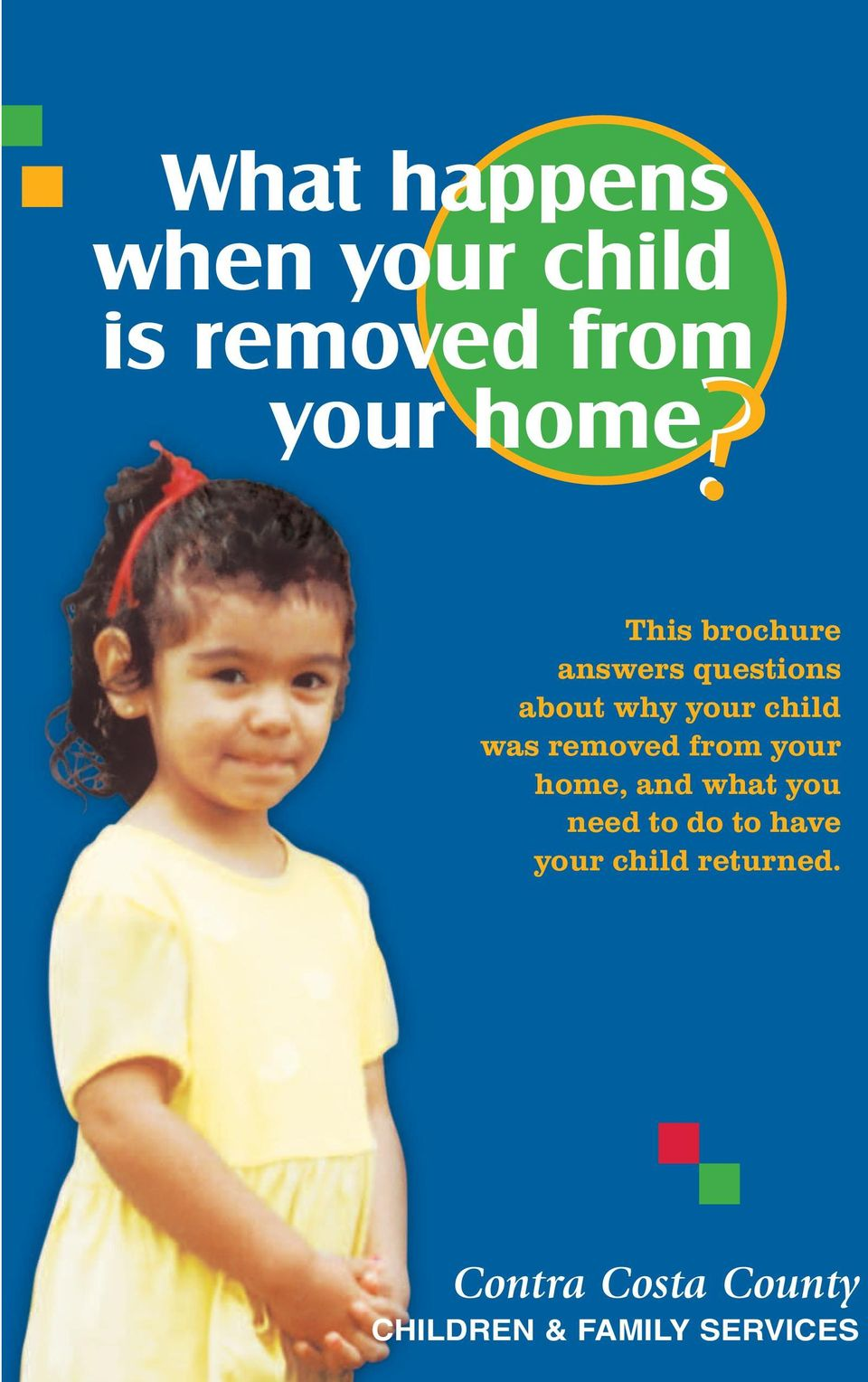 removed from your home, and what you need to do to have