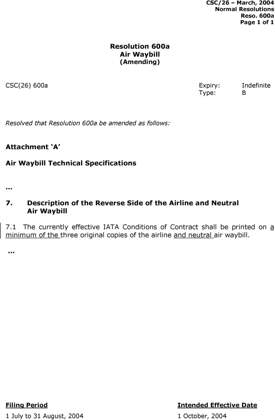 Description of the Reverse Side of the Airline and Neutral Air Waybill 7.