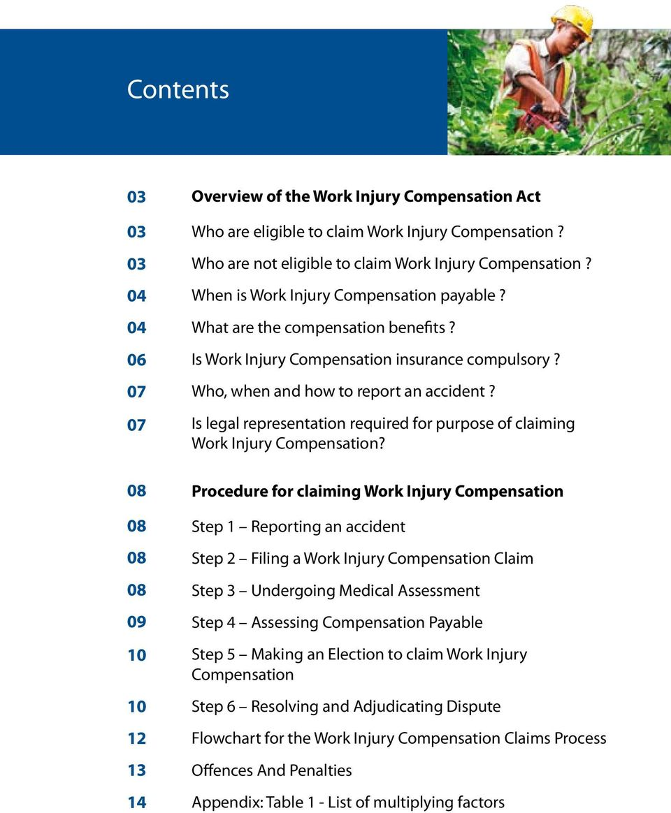 Who, when and how to report an accident? Is legal representation required for purpose of claiming Work Injury Compensation?