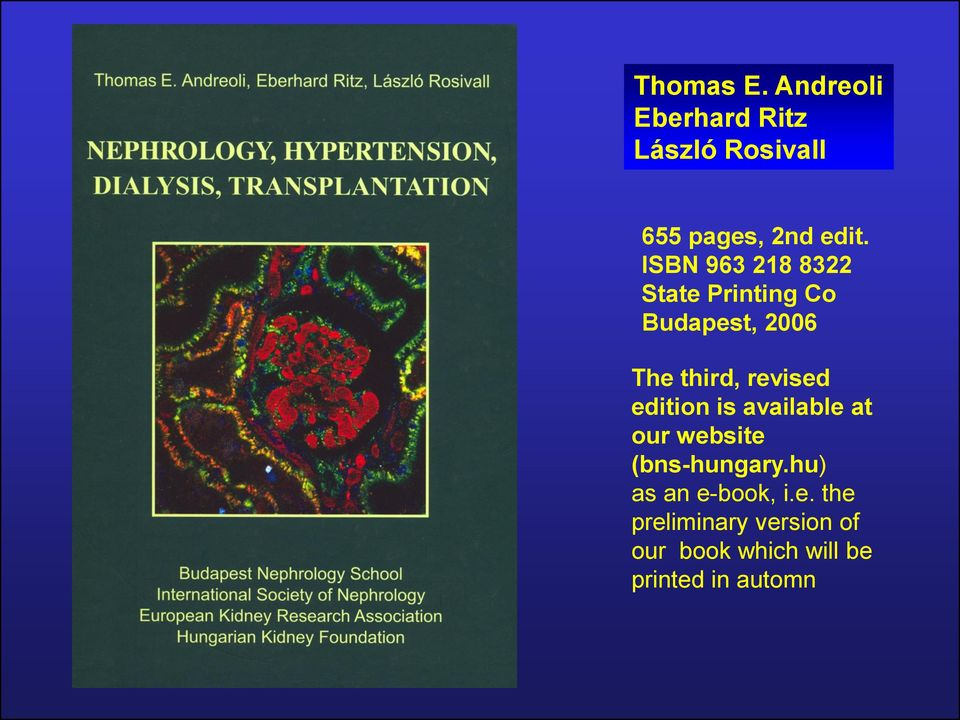edition is available at our website (bns-hungary.hu) as an e-book, i.