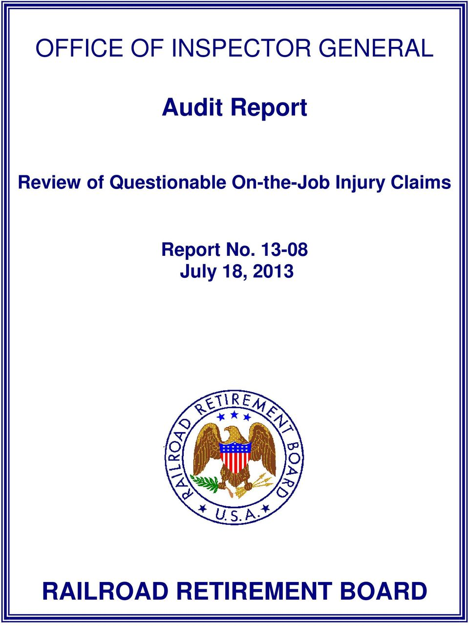 On-the-Job Injury Claims Report No.
