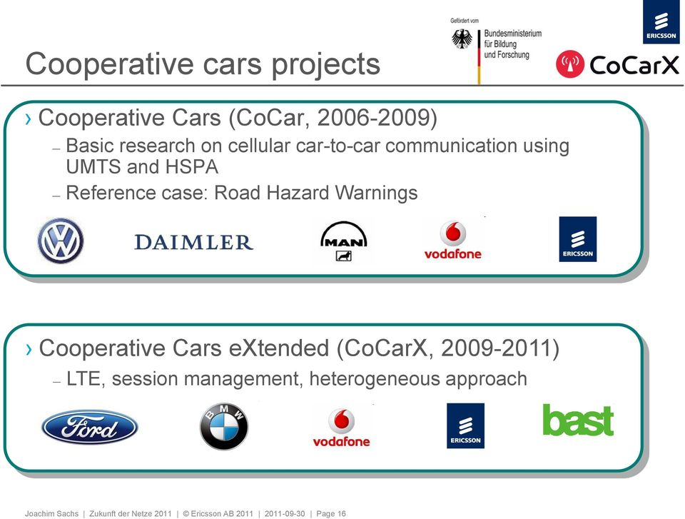 Warnings Cooperative Cars extended (CoCarX, 2009-2011) LTE, session management,