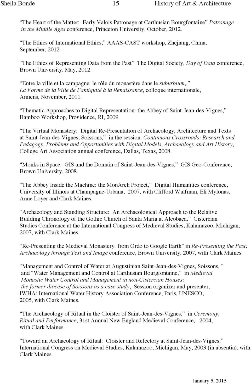 The Ethics of Representing Data from the Past The Digital Society, Day of Data conference, Brown University, May, 2012.