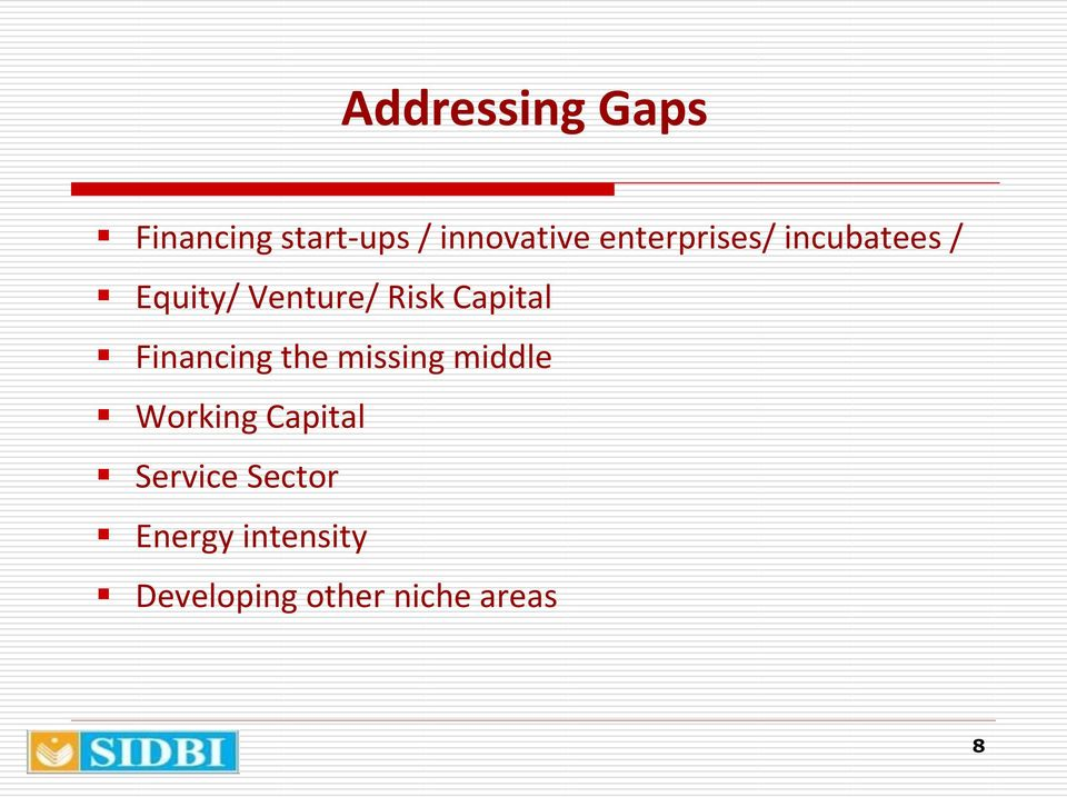 Capital Financing the missing middle Working Capital