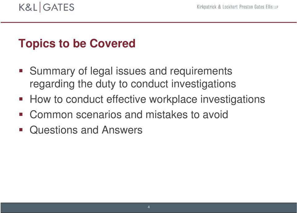 investigations How to conduct effective workplace