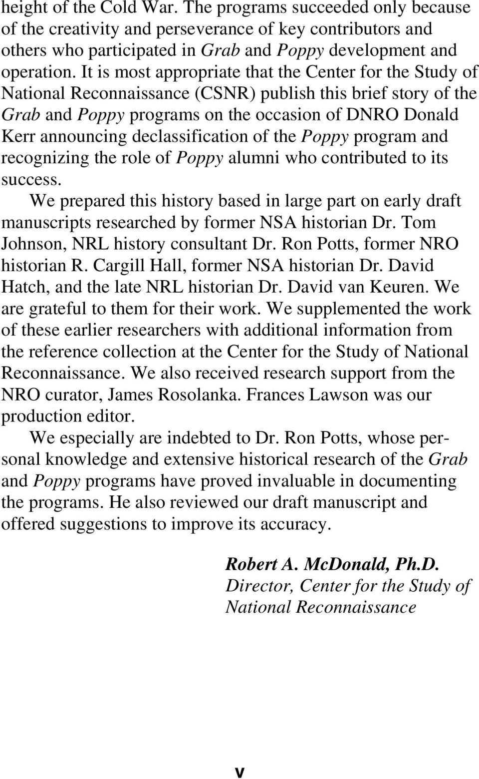 declassification of the Poppy program and recognizing the role of Poppy alumni who contributed to its success.