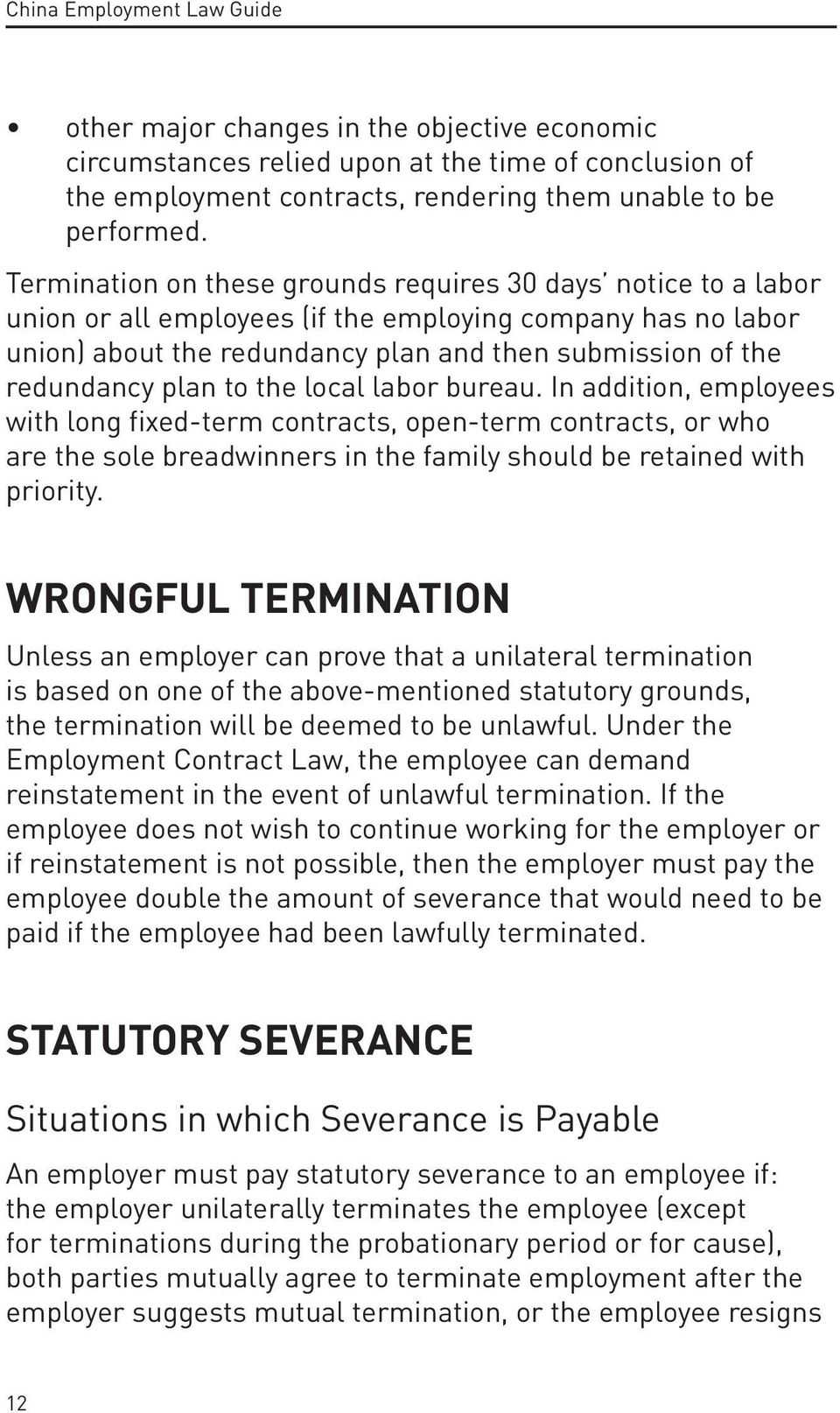 plan to the local labor bureau. In addition, employees with long fixed-term contracts, open-term contracts, or who are the sole breadwinners in the family should be retained with priority.