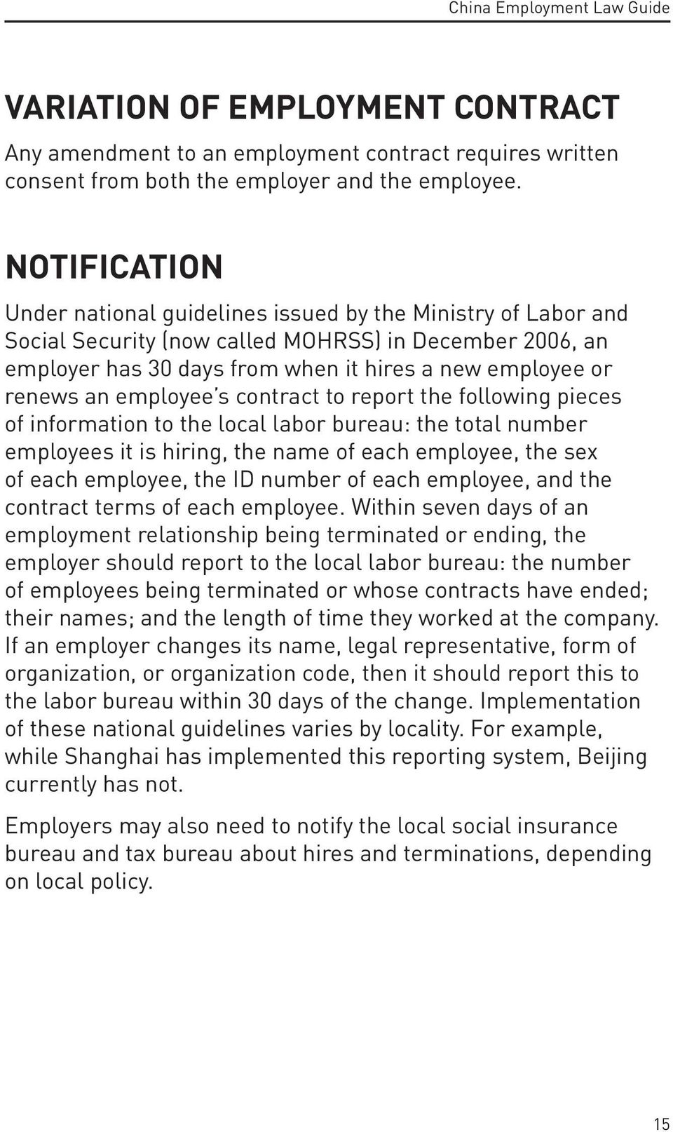 employee s contract to report the following pieces of information to the local labor bureau: the total number employees it is hiring, the name of each employee, the sex of each employee, the ID