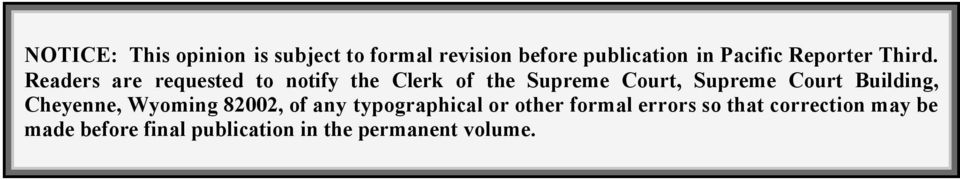 Readers are requested to notify the Clerk of the Supreme Court, Supreme Court