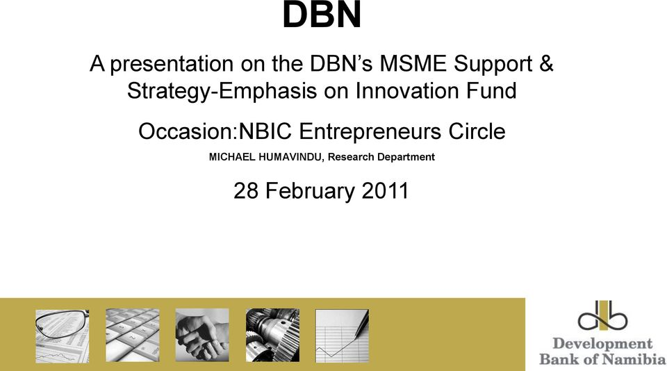 Fund Occasion:NBIC Entrepreneurs Circle