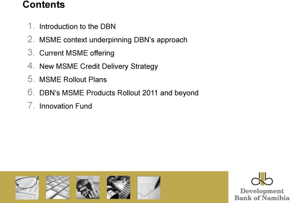 Current MSME offering 4.
