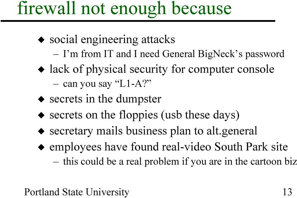 secrets in the dumpster secrets on the floppies (usb these days) secretary mails business plan to