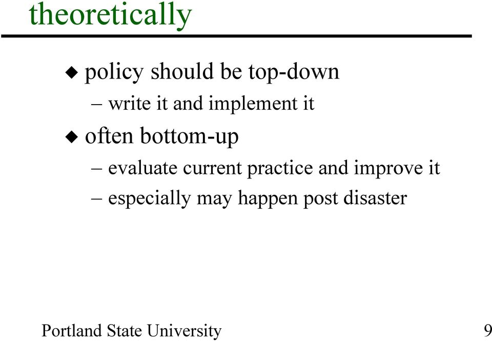 bottom-up evaluate current practice and