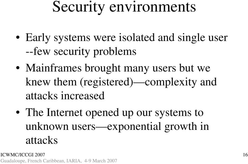 them (registered) complexity and attacks increased The Internet