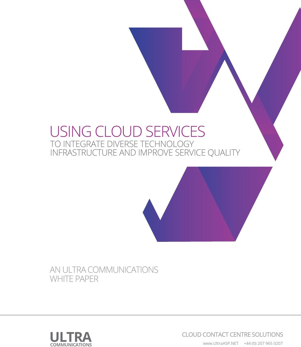 COMMUNICATIONS WHITE PAPER ULTRA COMMUNICATIONS CLOUD