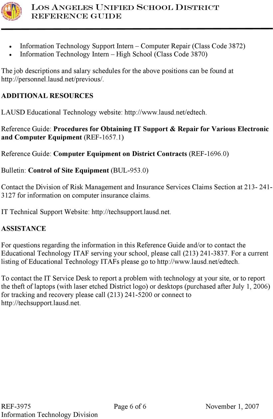 Reference Guide: Procedures for Obtaining IT Support & Repair for Various Electronic and Computer Equipment (REF-1657.1) Reference Guide: Computer Equipment on District Contracts (REF-1696.