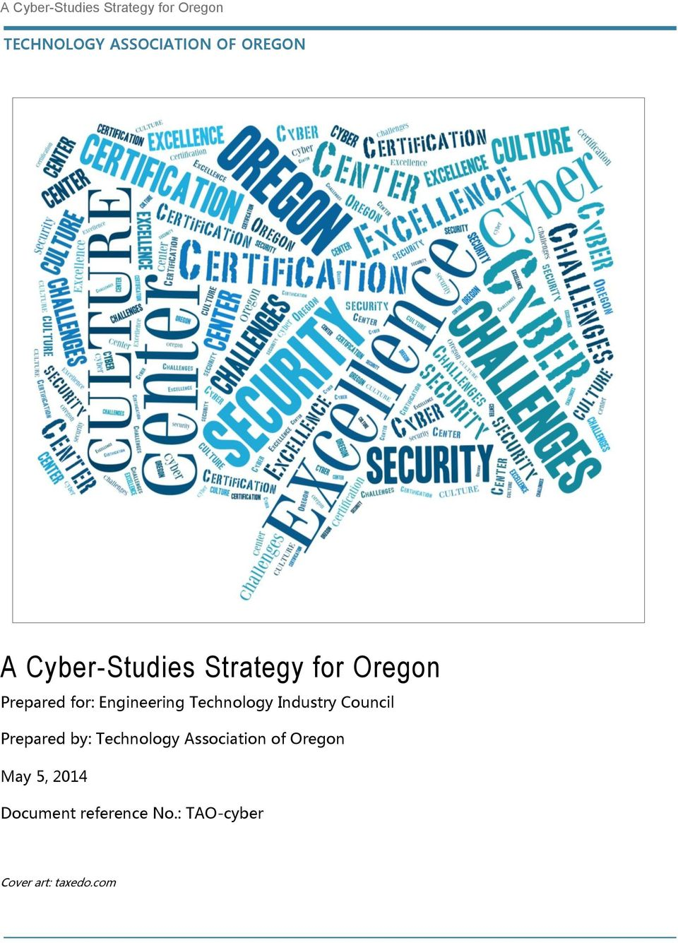 Council Prepared by: Technology Association of Oregon May