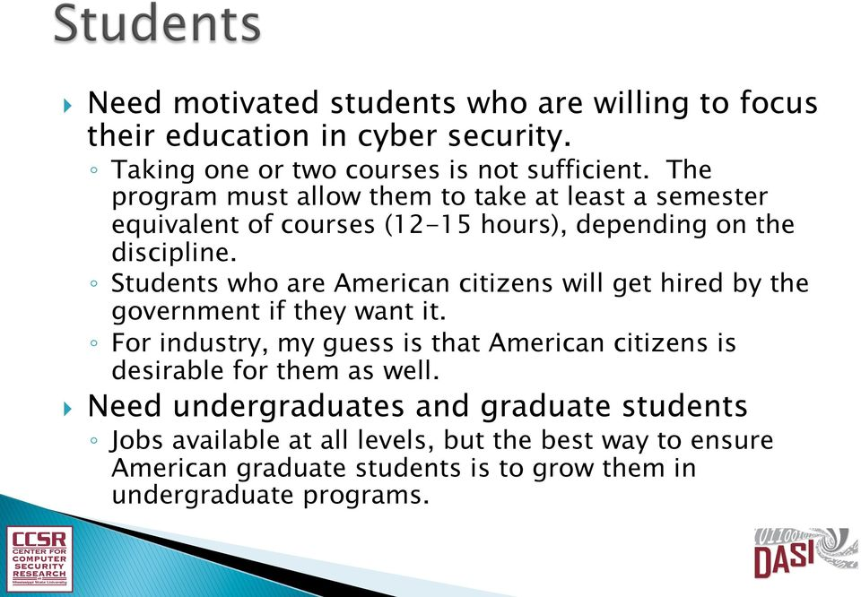 Students who are American citizens will get hired by the government if they want it.