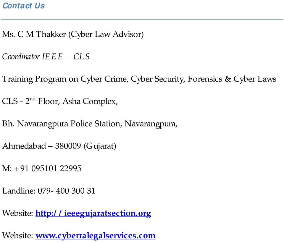 Security, Forensics & Cyber Laws CLS - 2 nd Floor, Asha Complex, Bh.