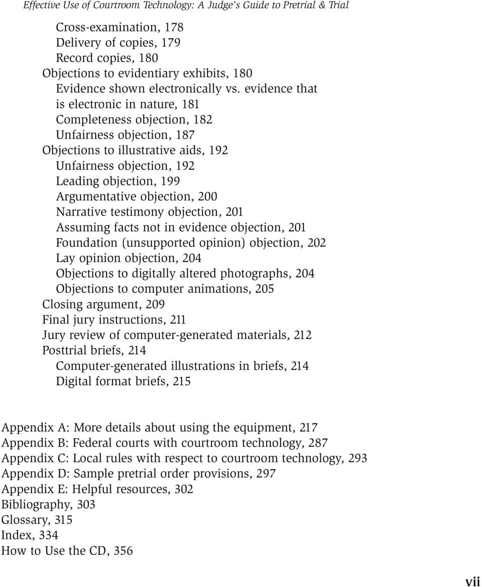 evidence that is electronic in nature, 181 Completeness objection, 182 Unfairness objection, 187 Objections to illustrative aids, 192 Unfairness objection, 192 Leading objection, 199 Argumentative