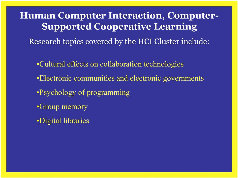 on collaboration technologies Electronic communities and electronic