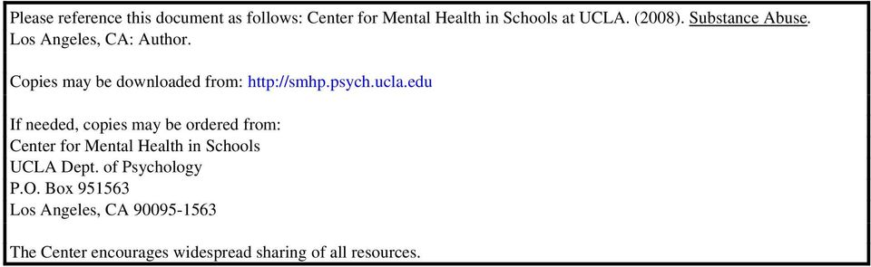 edu If needed, copies may be ordered from: Center for Mental Health in Schools UCLA Dept.