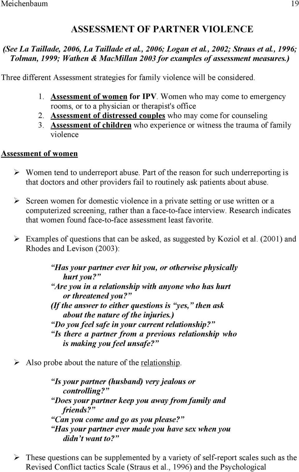 Women who may come to emergency rooms, or to a physician or therapist's office 2. Assessment of distressed couples who may come for counseling 3.