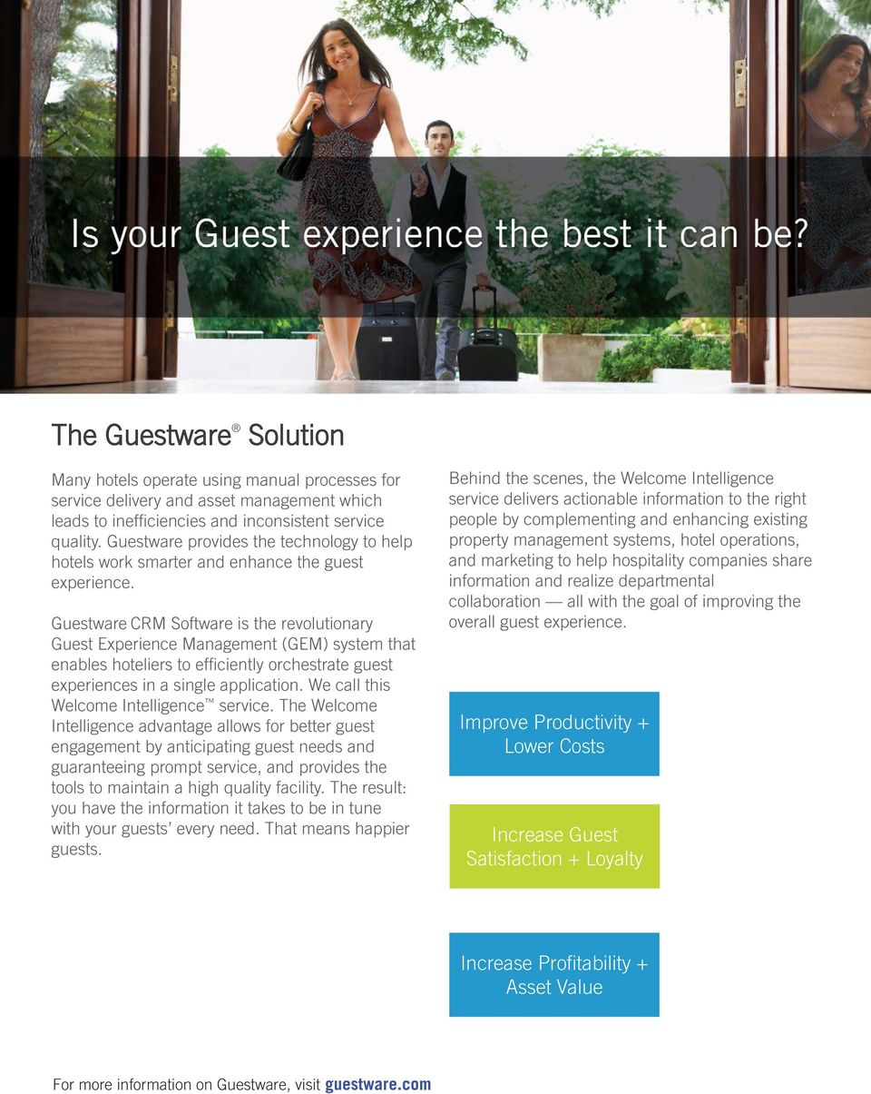 Guestware CRM Software is the revolutionary Guest Experience Management (GEM) system that enables hoteliers to efficiently orchestrate guest experiences in a single application.