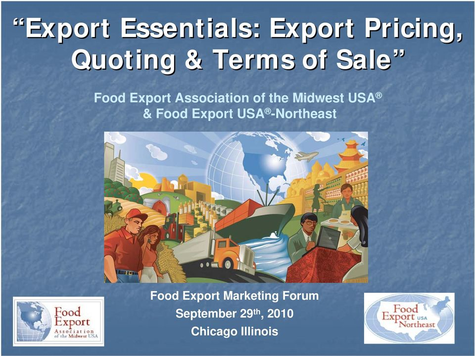Midwest USA & Food Export USA -Northeast Food