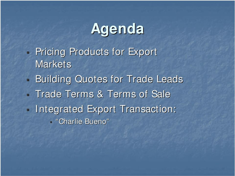 Leads Trade Terms & Terms of Sale