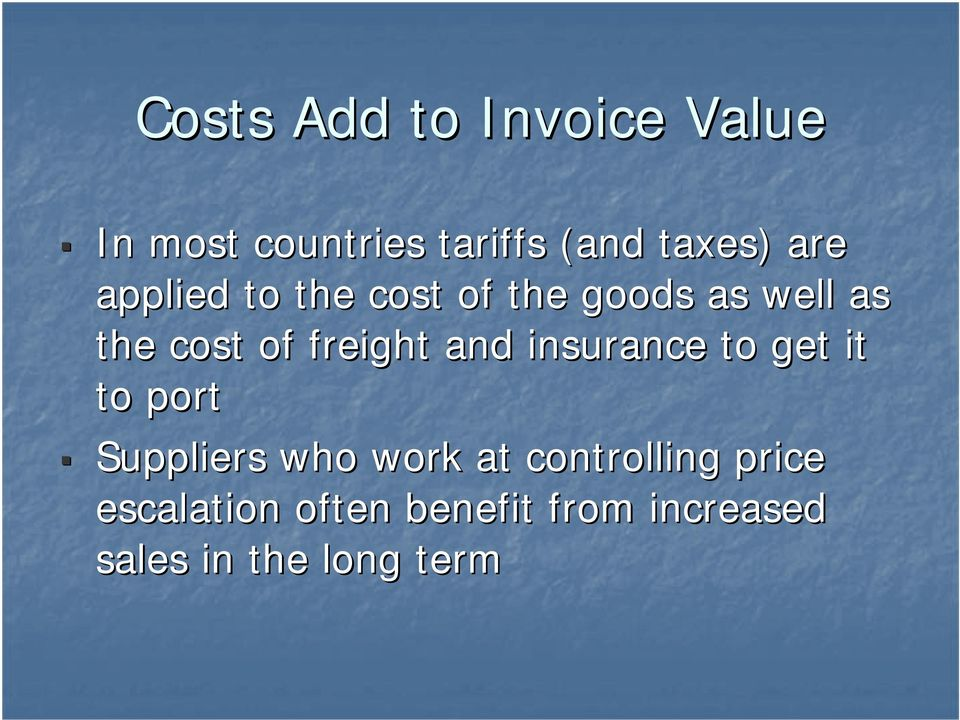 freight and insurance to get it to port Suppliers who work at
