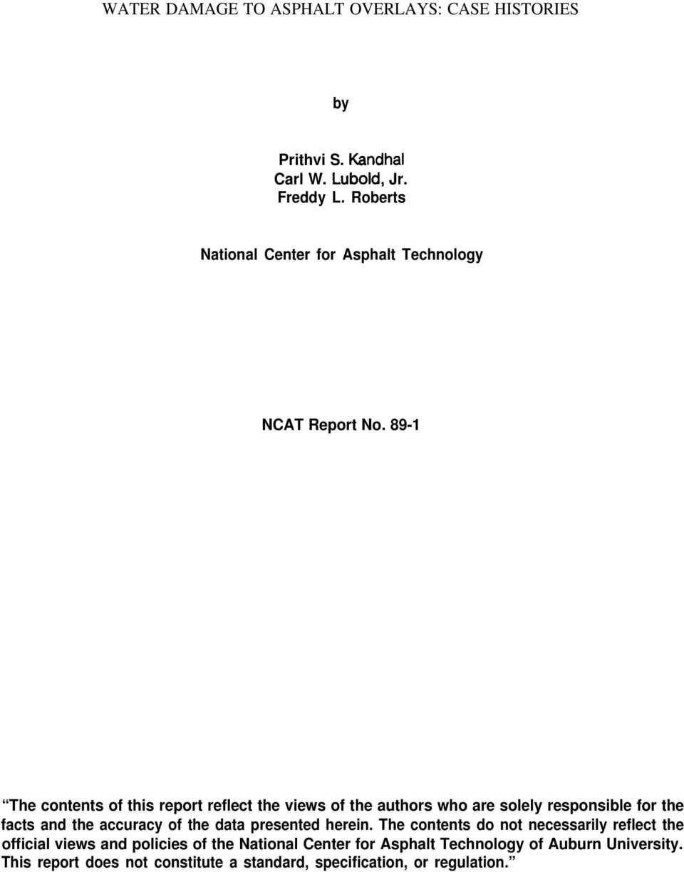 89-1 The contents of this report reflect the views of the authors who are solely responsible for the facts and the accuracy of the