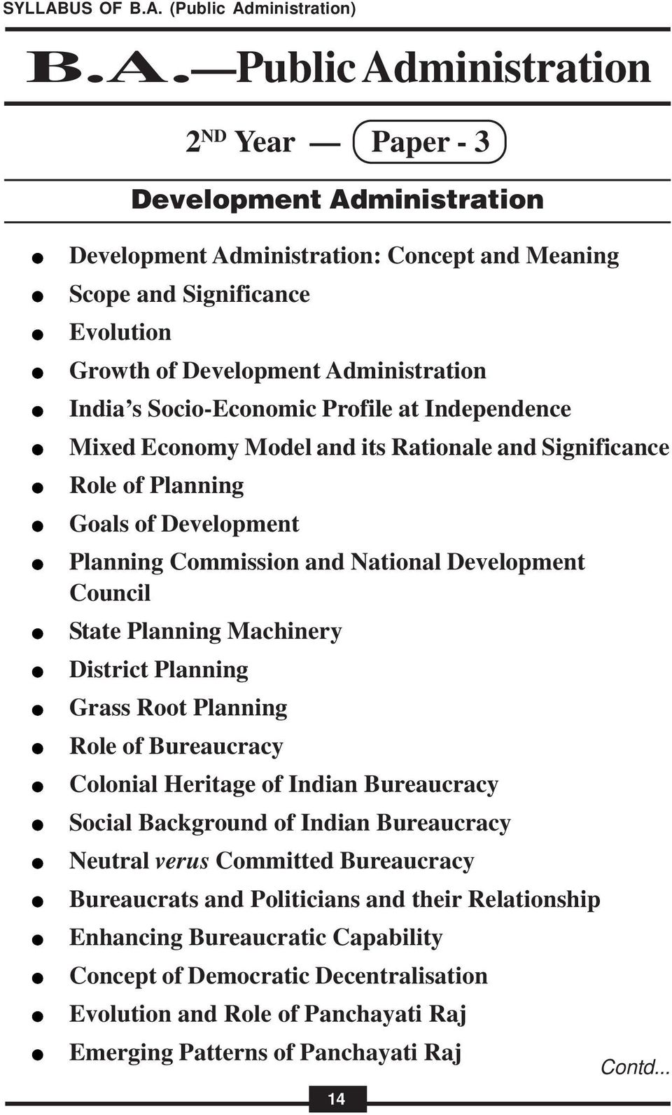 Machinery District Planning Grass Root Planning Role of Bureaucracy Colonial Heritage of Indian Bureaucracy Social Background of Indian Bureaucracy Neutral verus Committed Bureaucracy