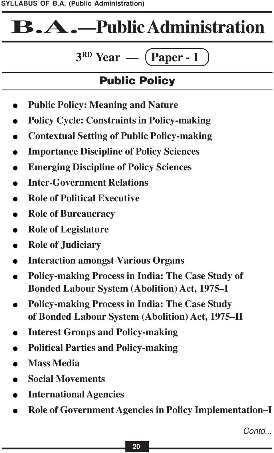 Organs Policy-making Process in India: The Case Study of Bonded Labour System (Abolition) Act, 1975 I Policy-making Process in India: The Case Study of Bonded Labour System (Abolition) Act,